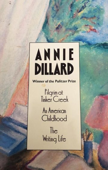 Pilgrim at Tinker Creek, Annie Dillard